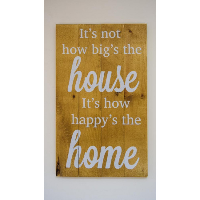 It's not the big house... πινακίδα ξύλινη διακοσμητική