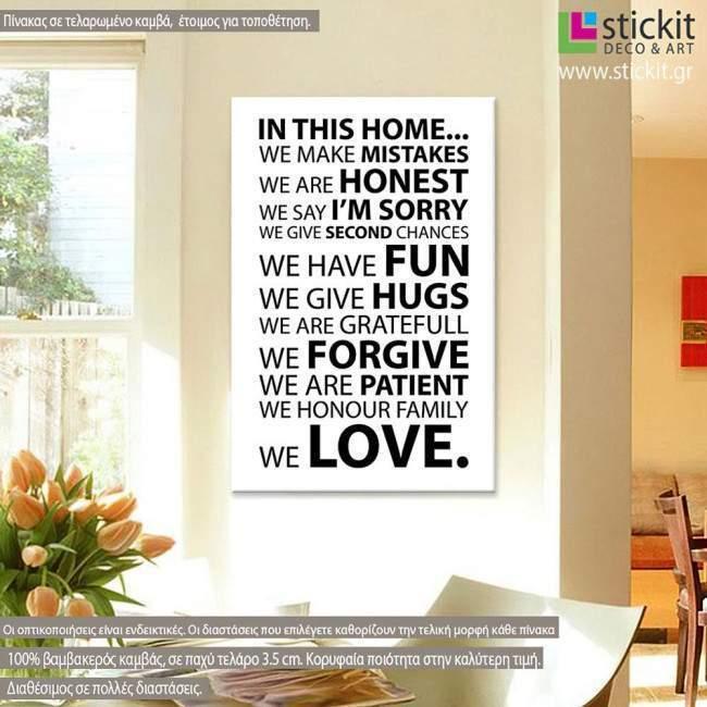 Πίνακας σε καμβά In this home, house rules