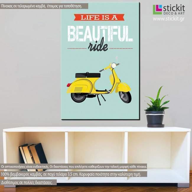 Πίνακας σε καμβά Life is a beautiful ride (yellow)