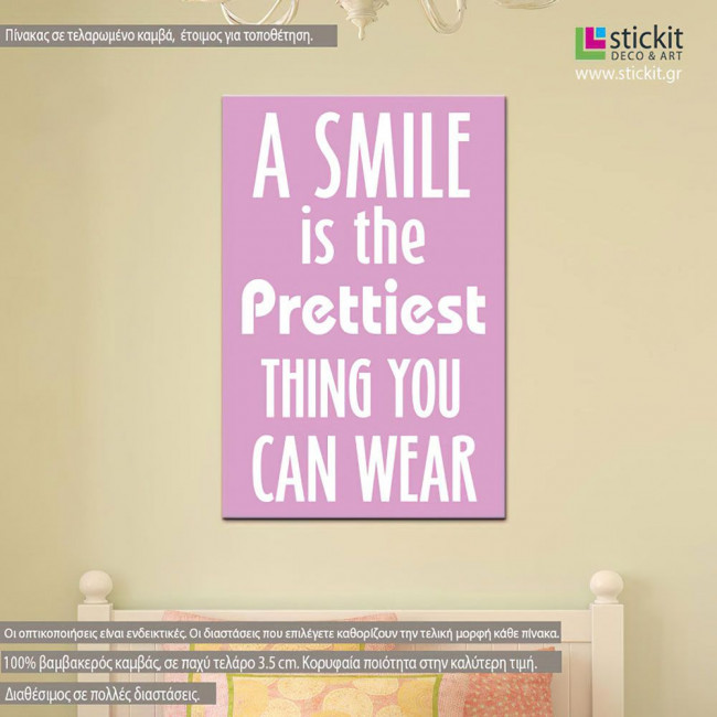 Canvas print A smile is...