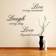 Αυτοκόλλητο τοίχου φράσεις. Live every moment