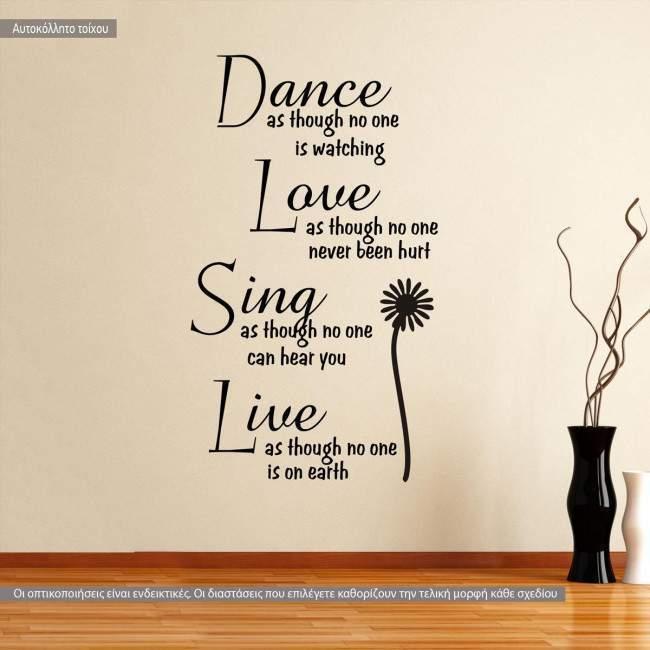 Αυτοκόλλητο τοίχου φράσεις. Dance as though