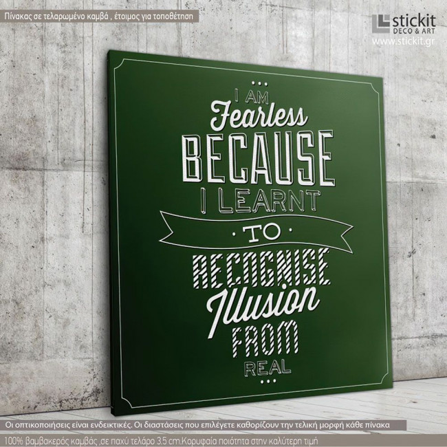Canvas print I am fearless