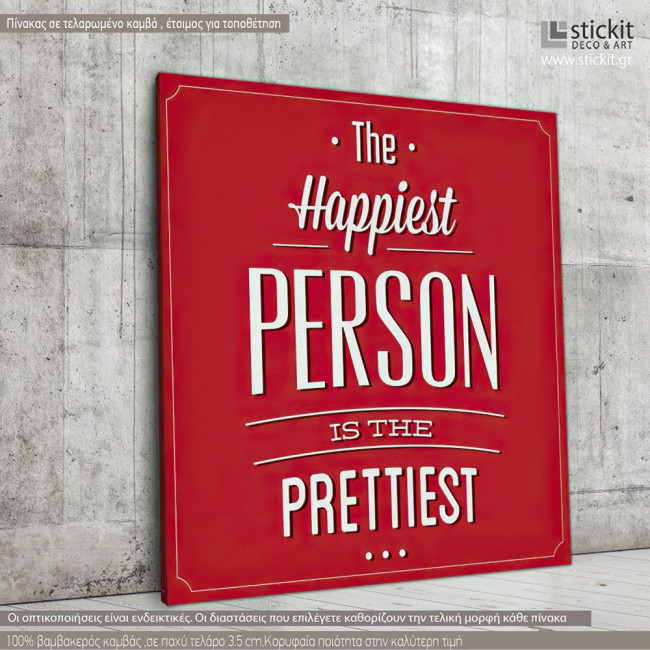 Canvas print The happiest person