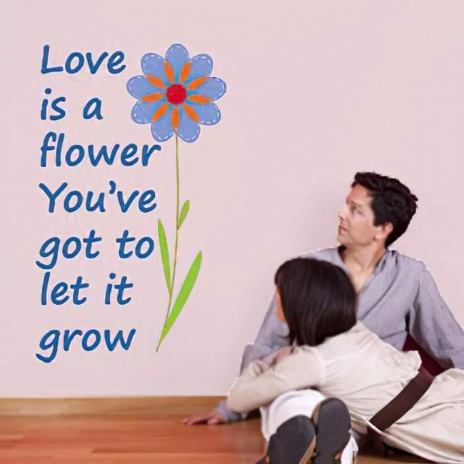 Αυτοκόλλητα τοίχου φράσεις. Love is a flower