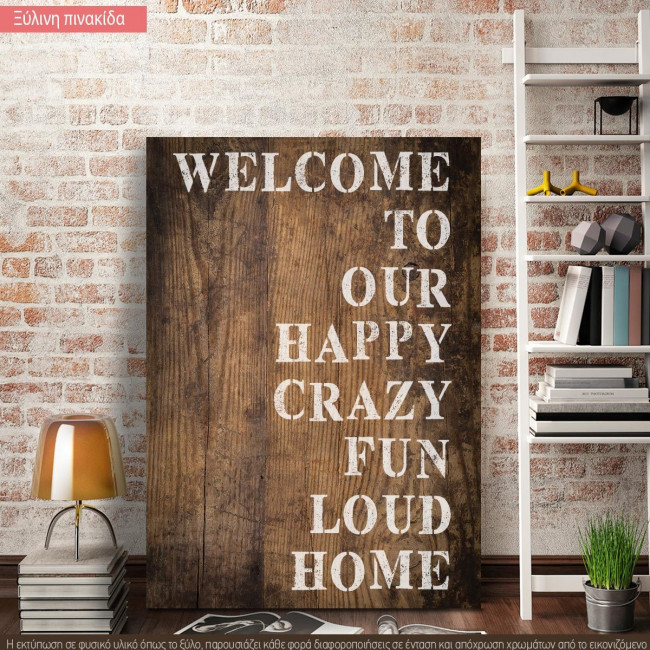 Wooden sign Welcome to our happy home