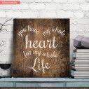 You have my whole heart ξύλινη πινακίδα τετράγωνη