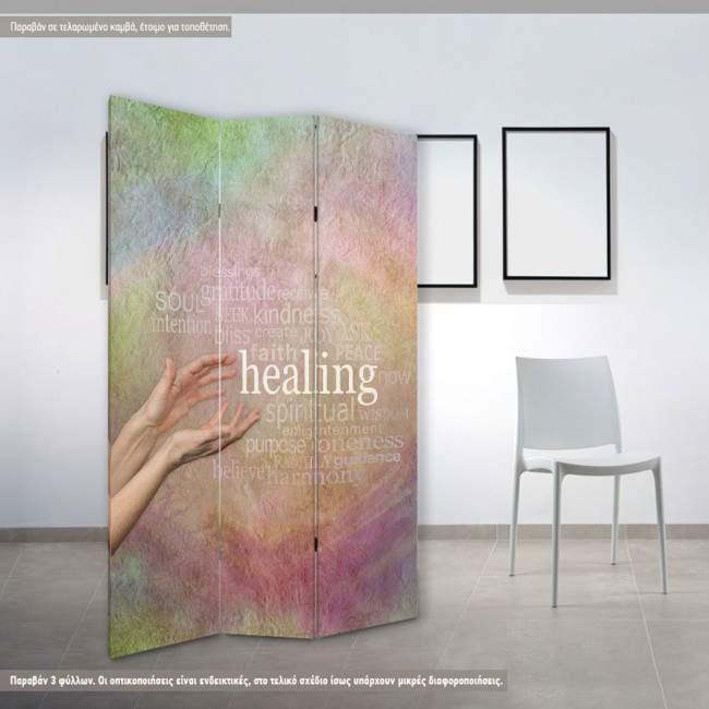 Παραβάν, Healing