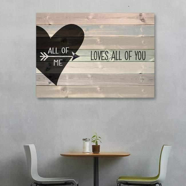 Πίνακας σε καμβά All of me loves all of you