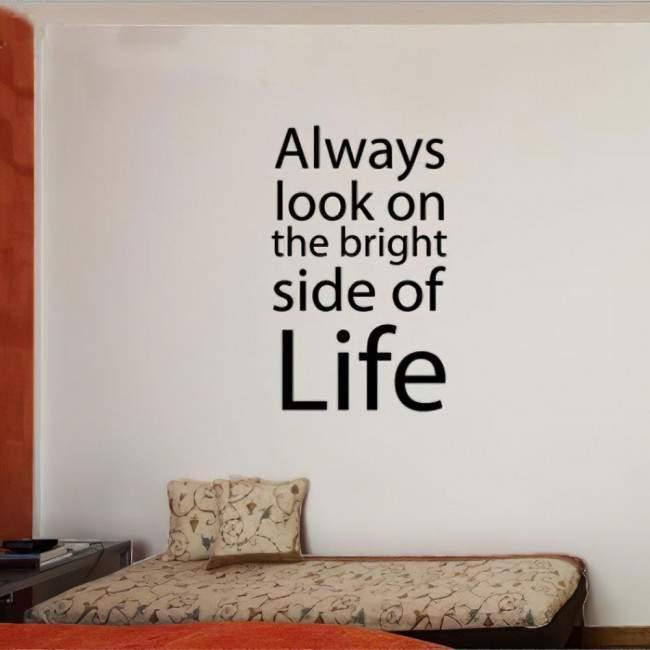 Αυτοκόλλητο τοίχου φράσεις. Η θετική πλευρά της ζωής...