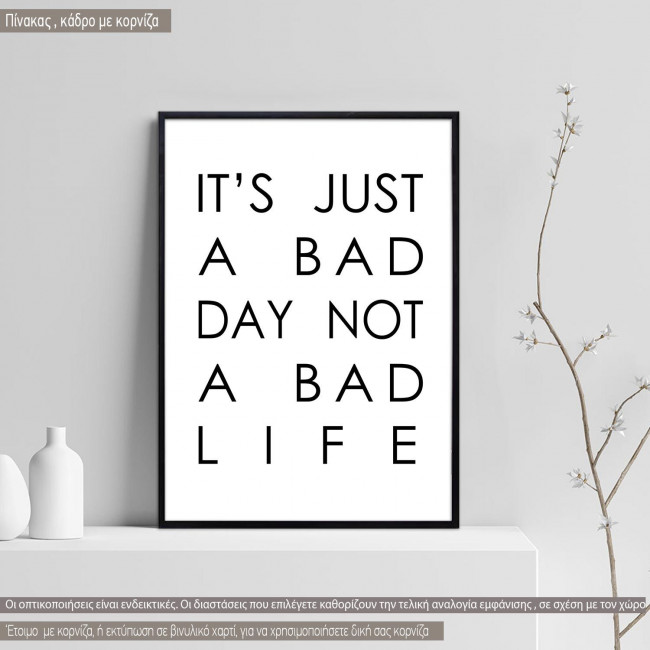 Poster Its just a bad day