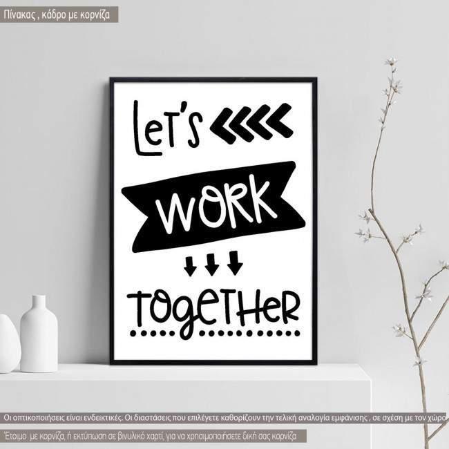 Lets work together κάδρο