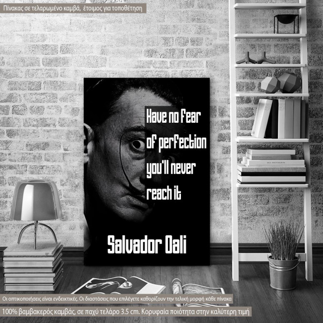 Πίνακας σε καμβά Have no fear of perfection...,Salvador Dali