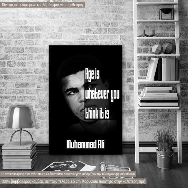 Πίνακας σε καμβά Age is whatever..., Muhammad Ali