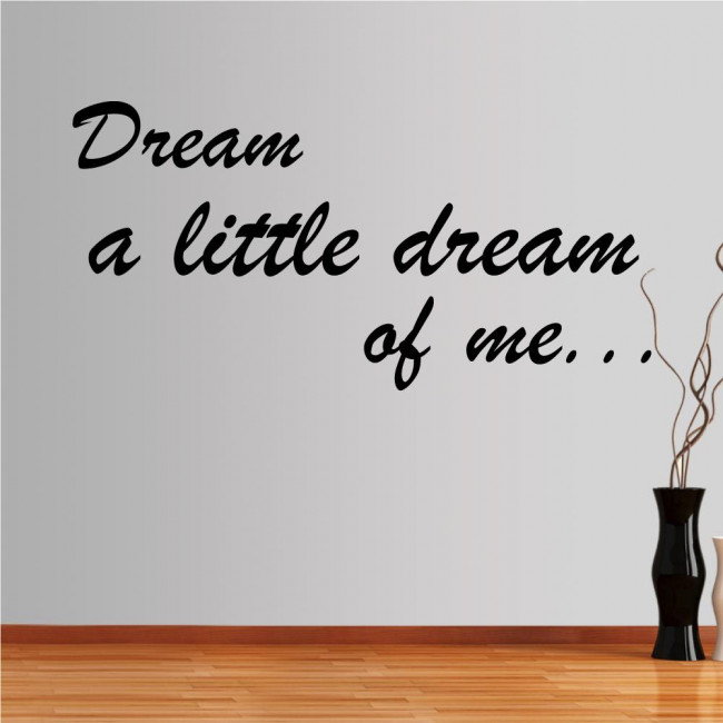 Wall stickers phrases. Dreams...