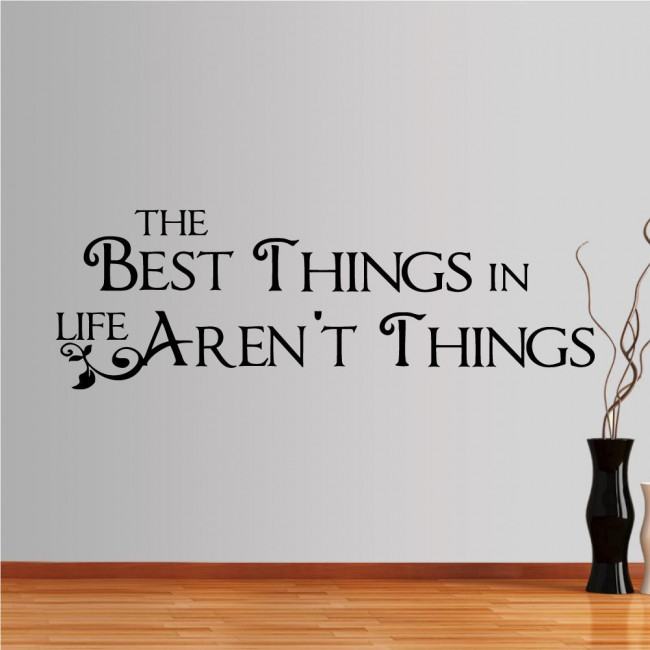Αυτοκόλλητο τοίχου φράσεις. The Best things in life...