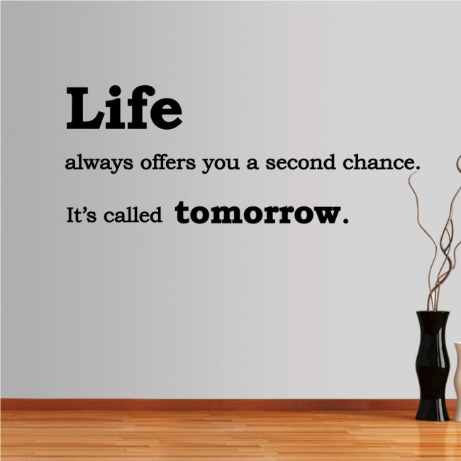 Wall stickers phrases. Life always offers...