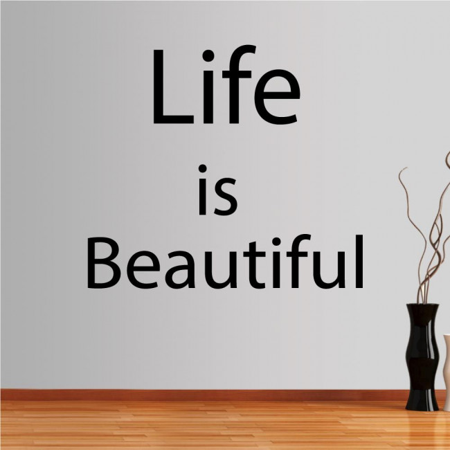 Wall stickers phrases. Life is beautiful...