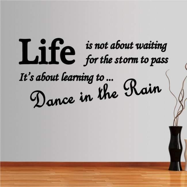 Αυτοκόλλητο τοίχου φράσεις. Dance in the rain