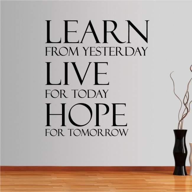 Αυτοκόλλητο τοίχου φράσεις. Learn from yesterday...