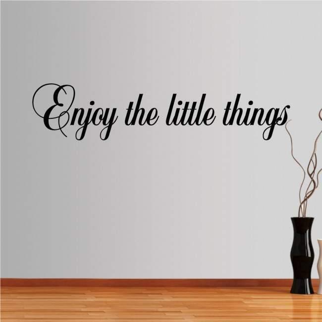 Αυτοκόλλητο τοίχου φράσεις. Enjoy the little things, σχέδιο 1