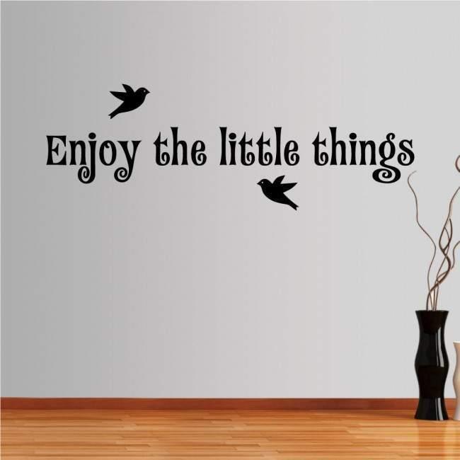 Αυτοκόλλητο τοίχου φράσεις. Enjoy the little things, σχέδιο 2