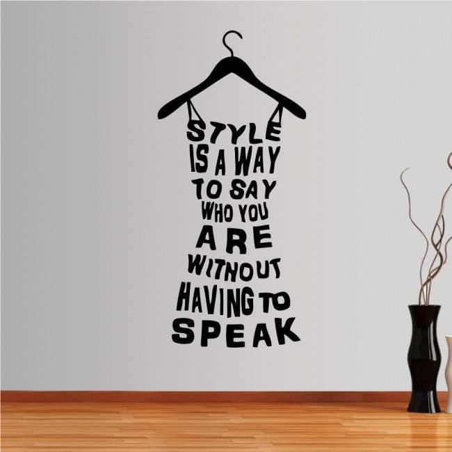 Αυτοκόλλητο τοίχου φράσεις. Style is a way to say