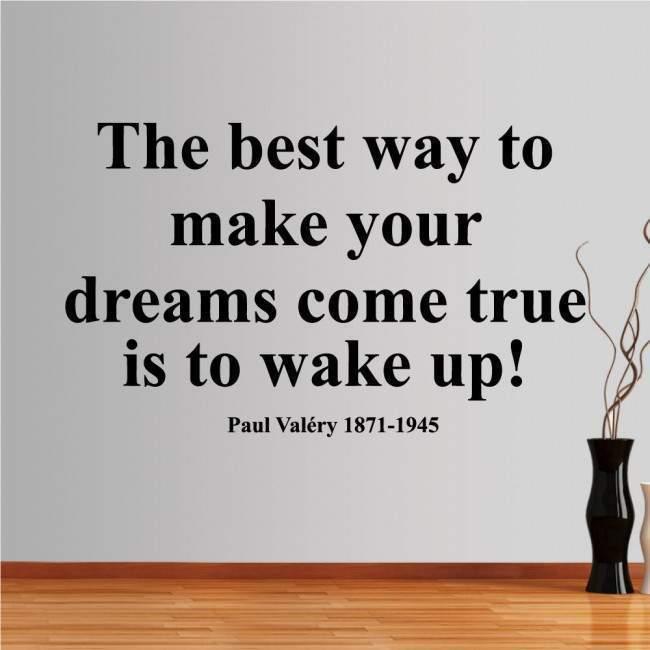 Αυτοκόλλητο τοίχου φράσεις. The best way is to wake up