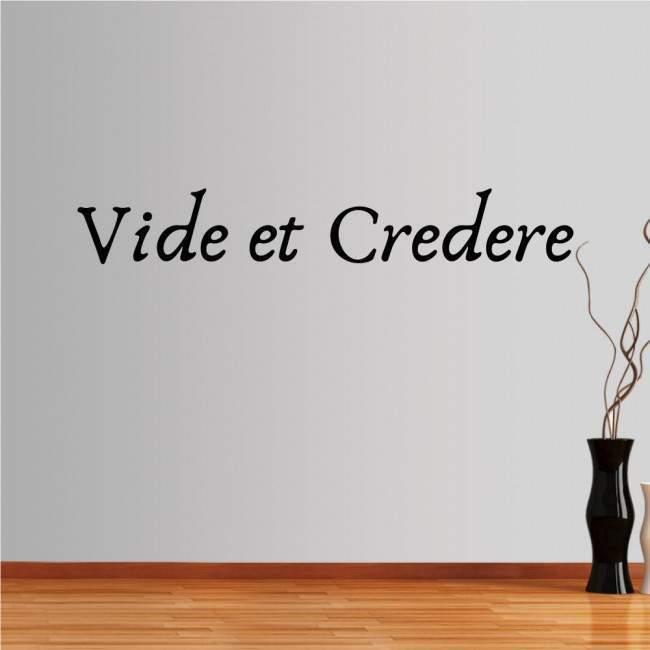 Αυτοκόλλητο τοίχου φράσεις. Vide et Credere