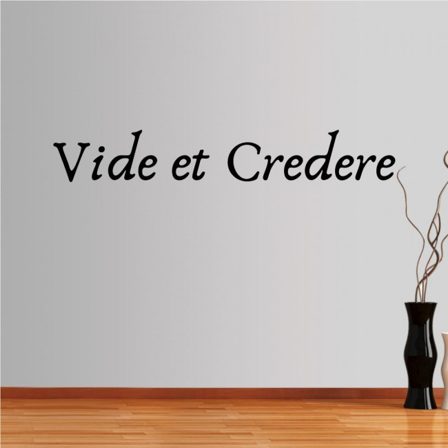 Wall stickers phrases. Vide et Credere