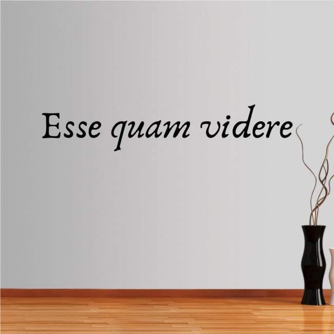 Αυτοκόλλητο τοίχου φράσεις. Esse quam videre