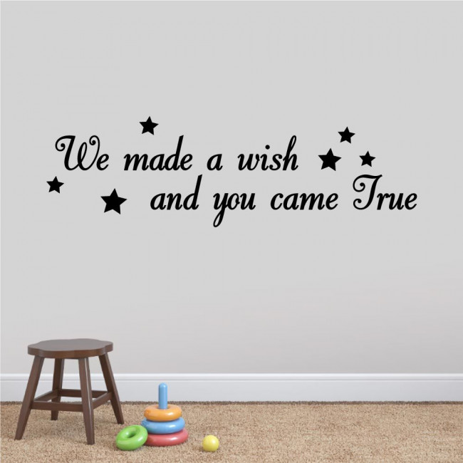 Kids wall stickers We made a wish