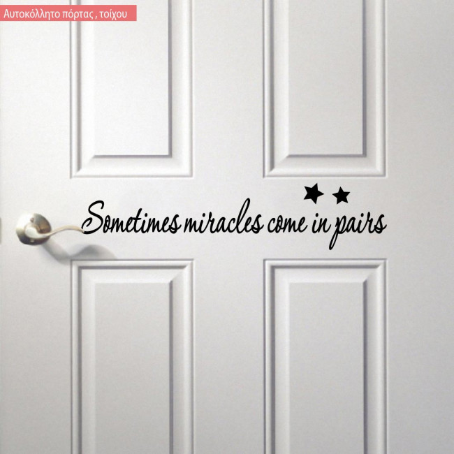 Kids wall stickers Sometimes miracles come in pairs