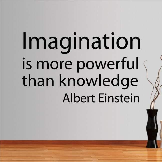 Αυτοκόλλητο τοίχου φράσεις. Imagination is more powerfull..., Einstein