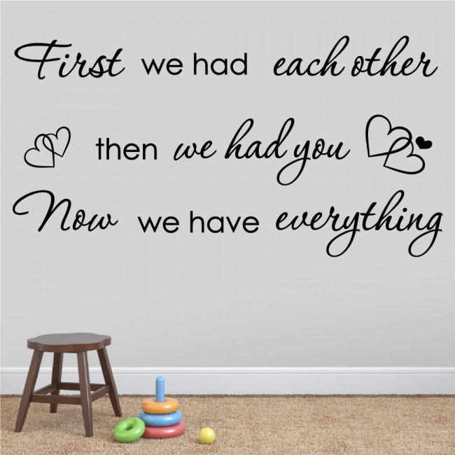 Kids wall stickers First we had each other