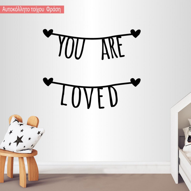 Kids wall stickers You are loved
