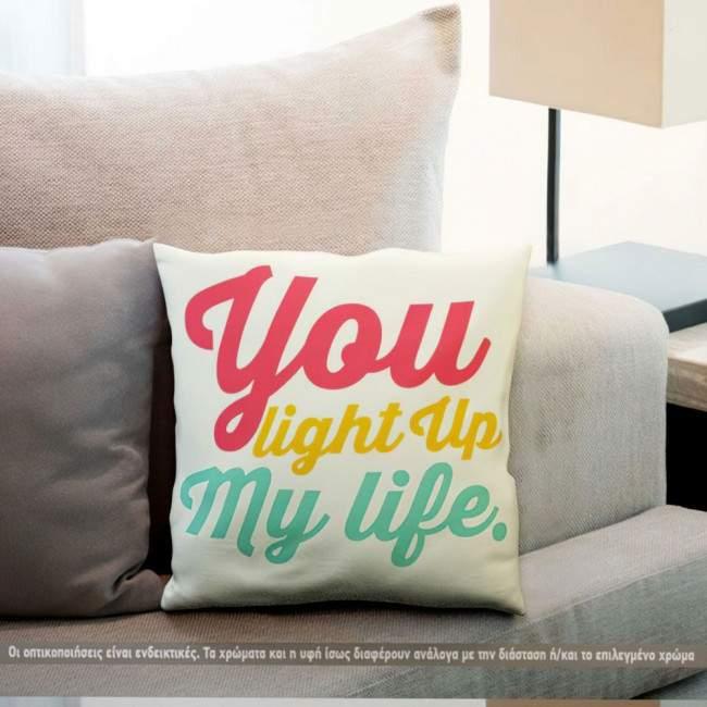 You light up my life, διακοσμητικό μαξιλάρι