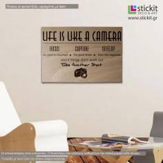 Life is like a camera, πινακίδα ξύλινη χαραγμένη με laser