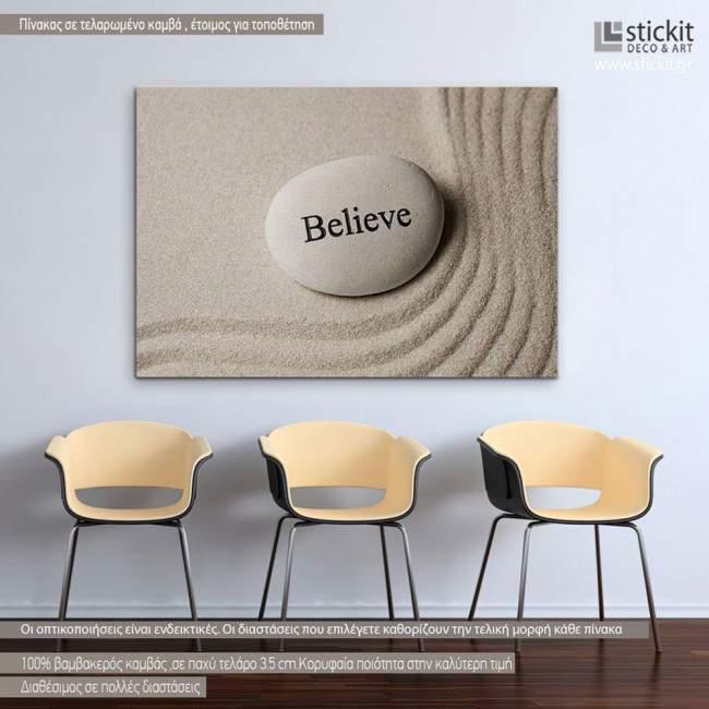 Inspirational stones, Believe, πίνακας σε καμβά