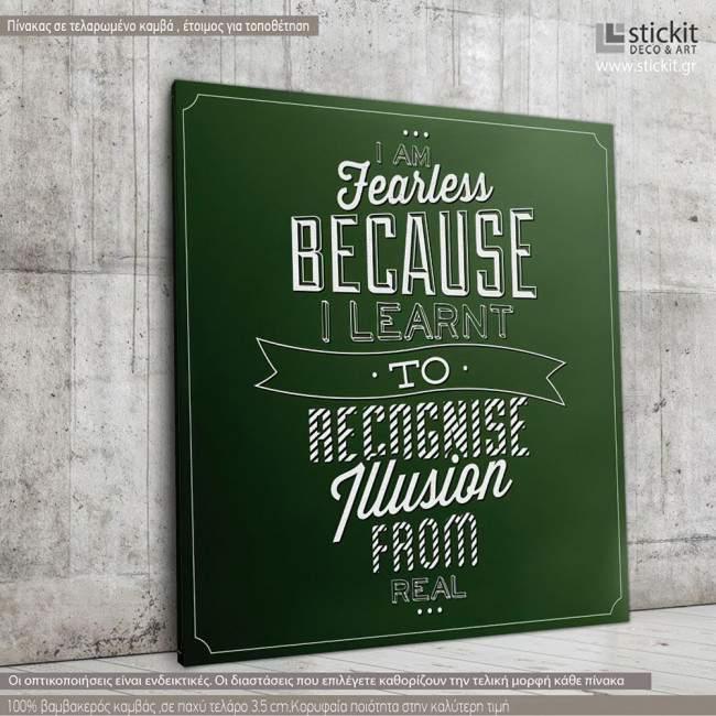 I am fearless..., Τετράγωνος πίνακας σε καμβά