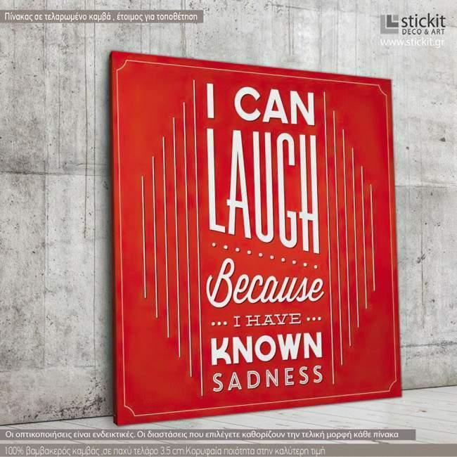 I can laugh..., πίνακας σε καμβά