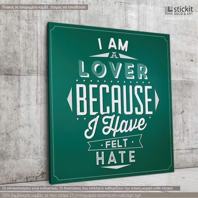I am a lover..., Τετράγωνος πίνακας σε καμβά